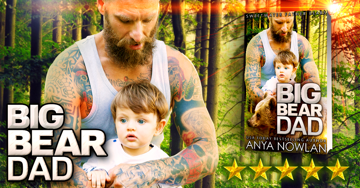 Author Anya Nowlans Website Big Bear Dad